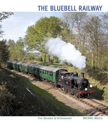 The Bluebell Railway - A Colour Album